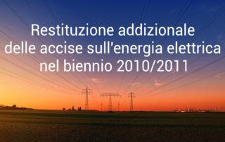 Restituzione addizionale accise energia elettrica biennio 2010-2011